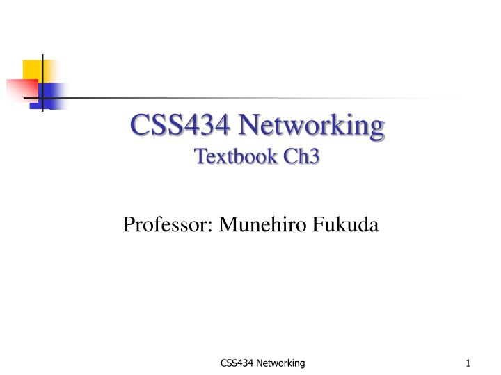 CSS434 Networking