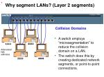 why segment lans layer 2 segments57