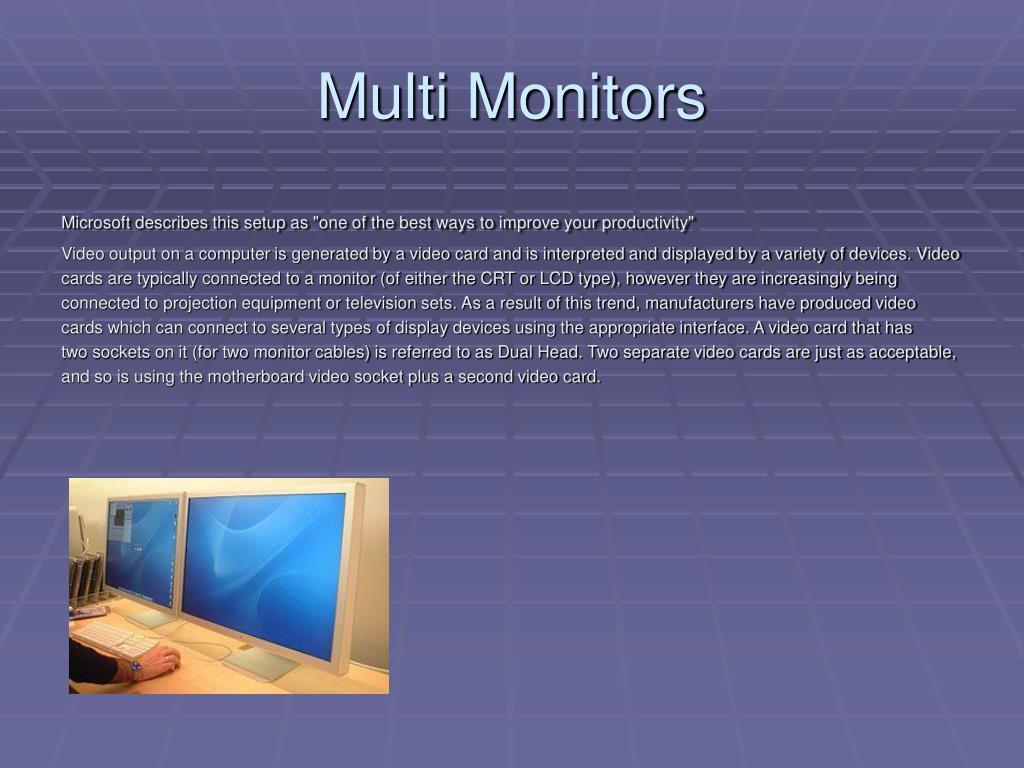 Multi Monitors