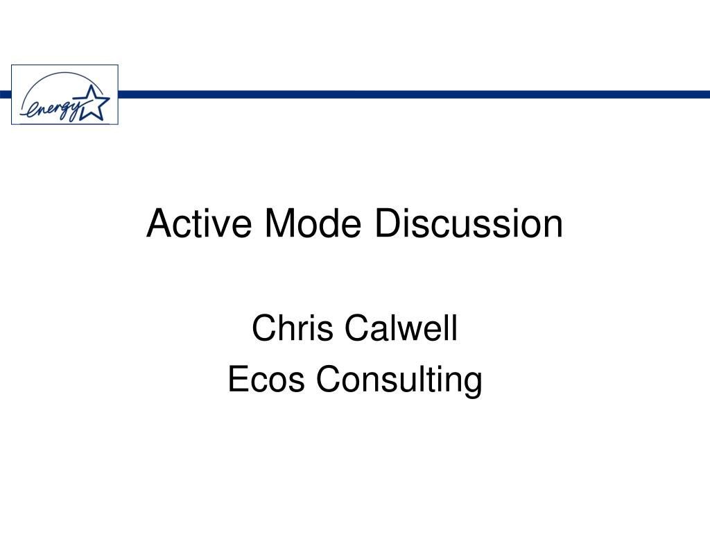 active mode discussion l.