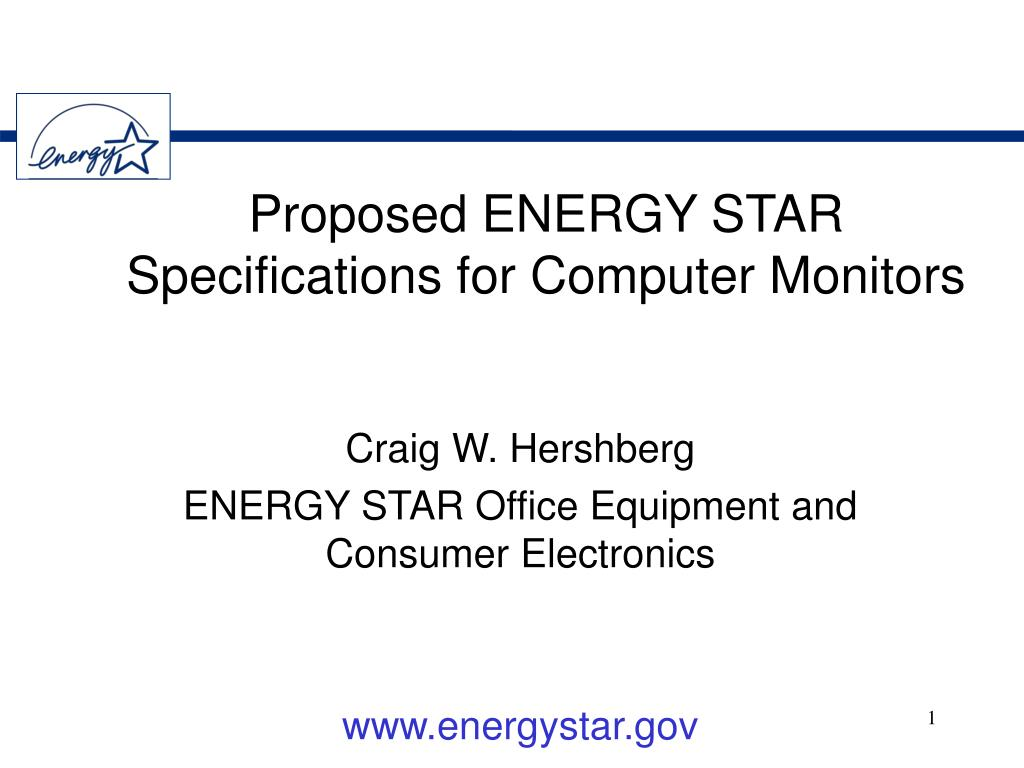 proposed energy star specifications for computer monitors l.