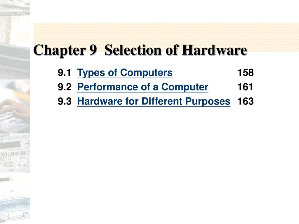 chapter 9 selection of hardware l.