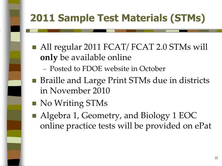 2011 Sample Test Materials (STMs)