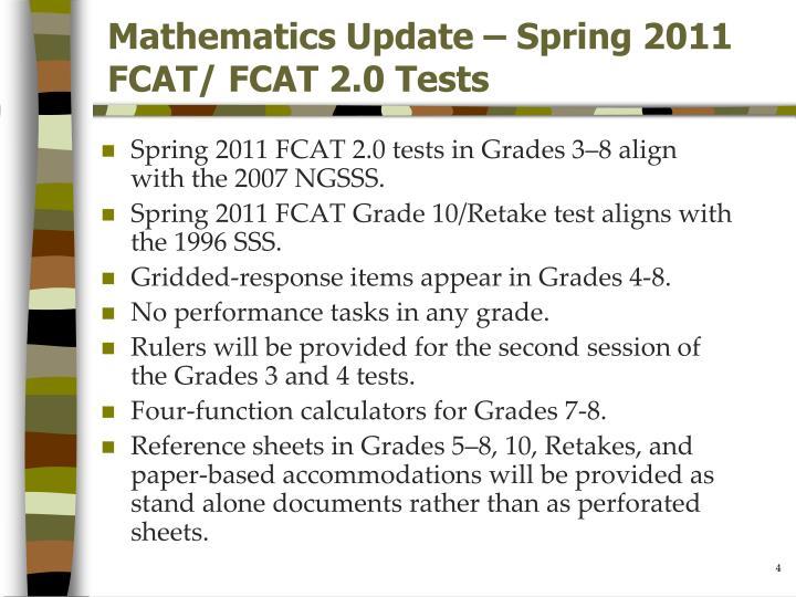 Mathematics Update – Spring 2011 FCAT/ FCAT 2.0 Tests