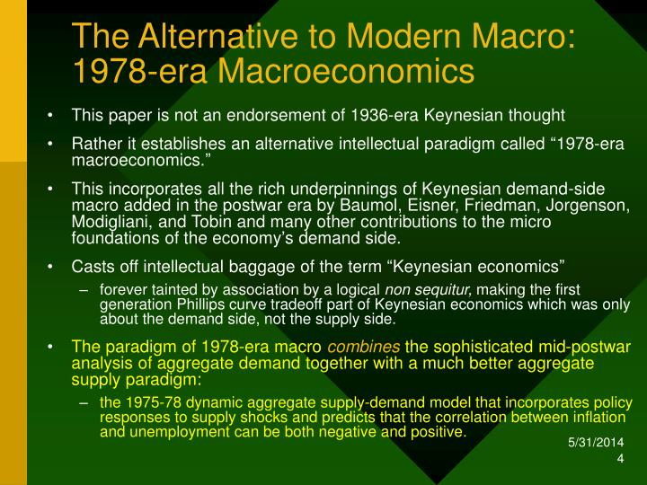 The Alternative to Modern Macro: