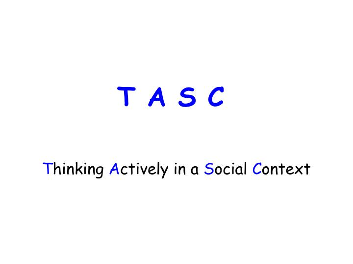 T hinking a ctively in a s ocial c ontext