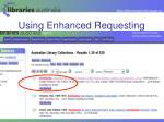 using enhanced requesting
