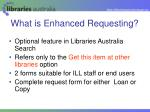 what is enhanced requesting