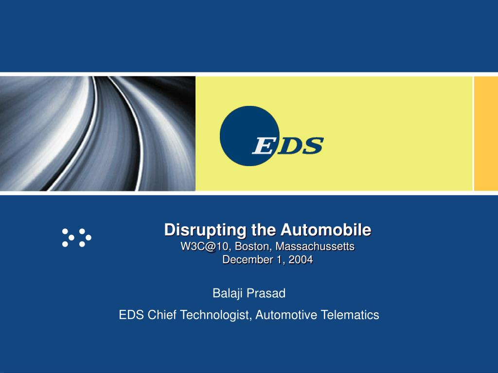 disrupting the automobile w3c@10 boston massachussetts december 1 2004 l.
