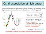 cr 2 rf association at high power