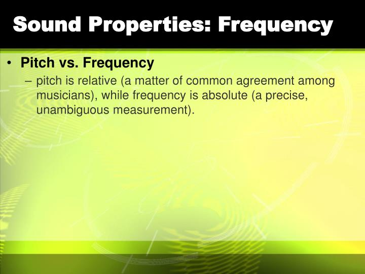 Sound Properties: Frequency