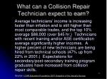 what can a collision repair technician expect to earn11