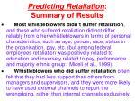 predicting retaliation summary of results