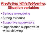 predicting whistleblowing situation variables