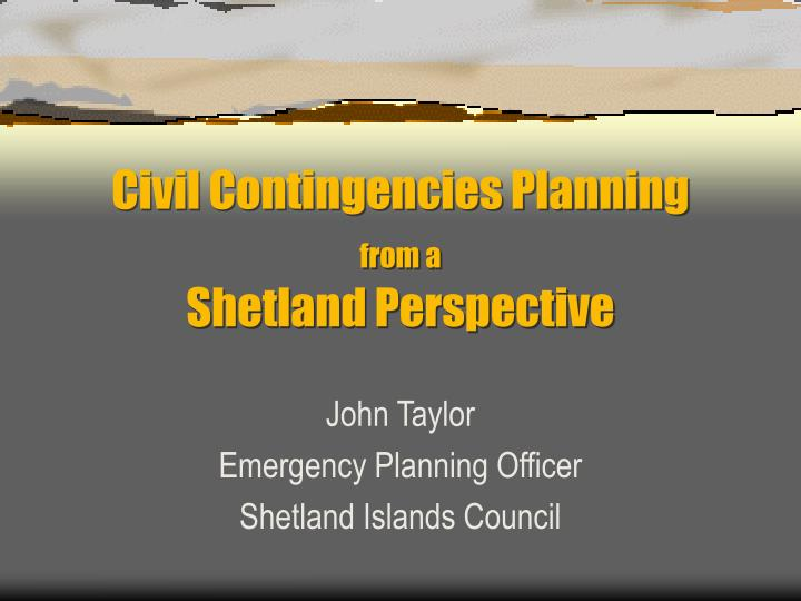 civil contingencies planning from a shetland perspective