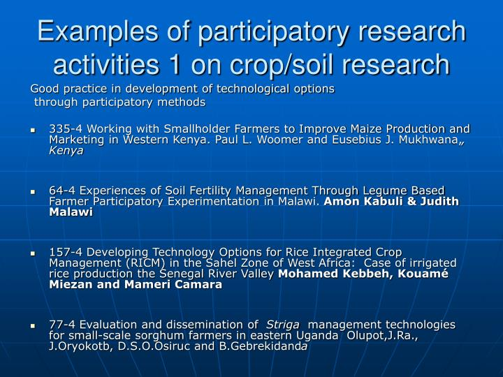 Examples of participatory research activities 1 on crop/soil research