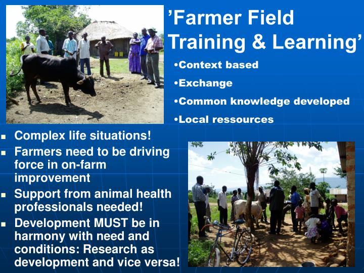 'Farmer Field Training & Learning'