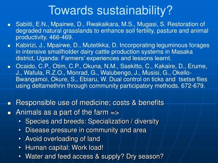 Towards sustainability?