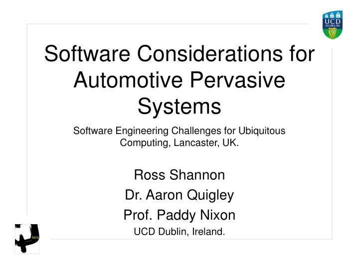 software considerations for automotive pervasive systems n.