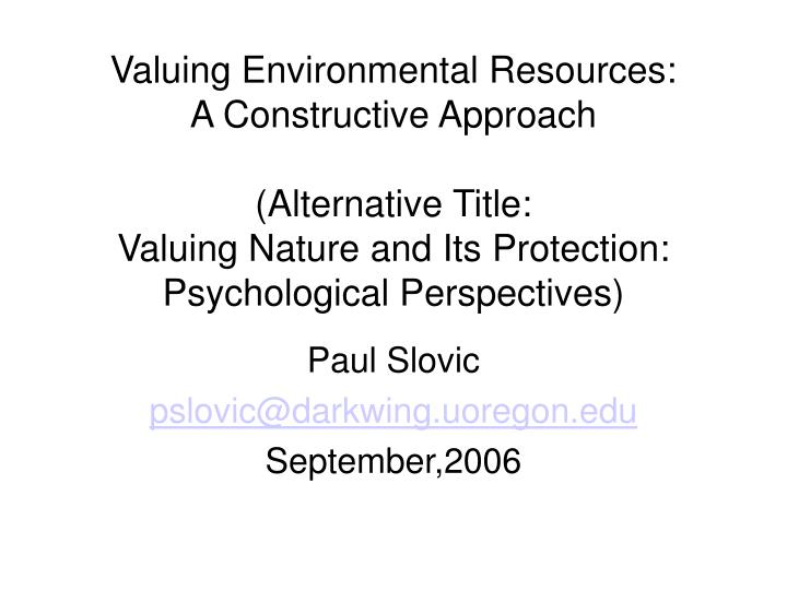 Valuing Environmental Resources: