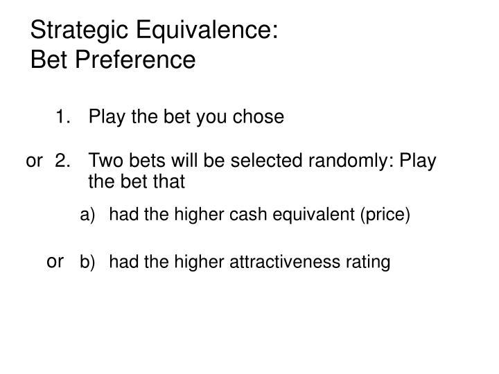 Strategic Equivalence: