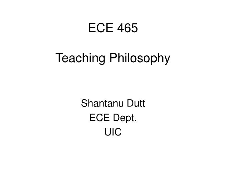 ece 465 teaching philosophy n.