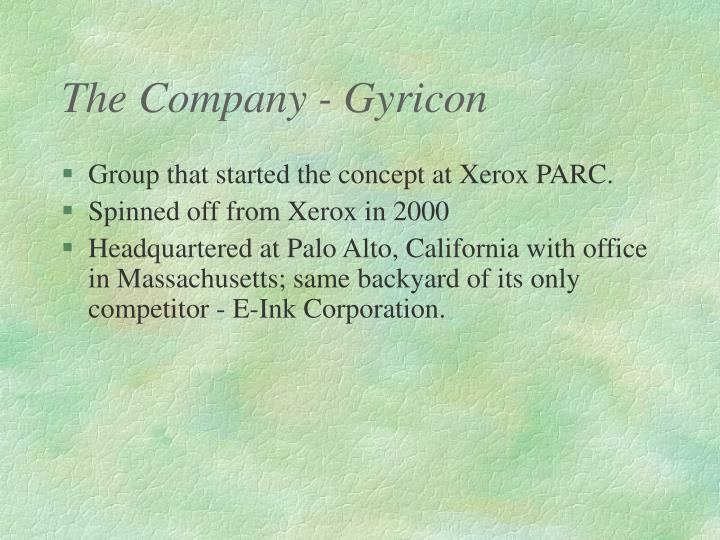 The Company - Gyricon