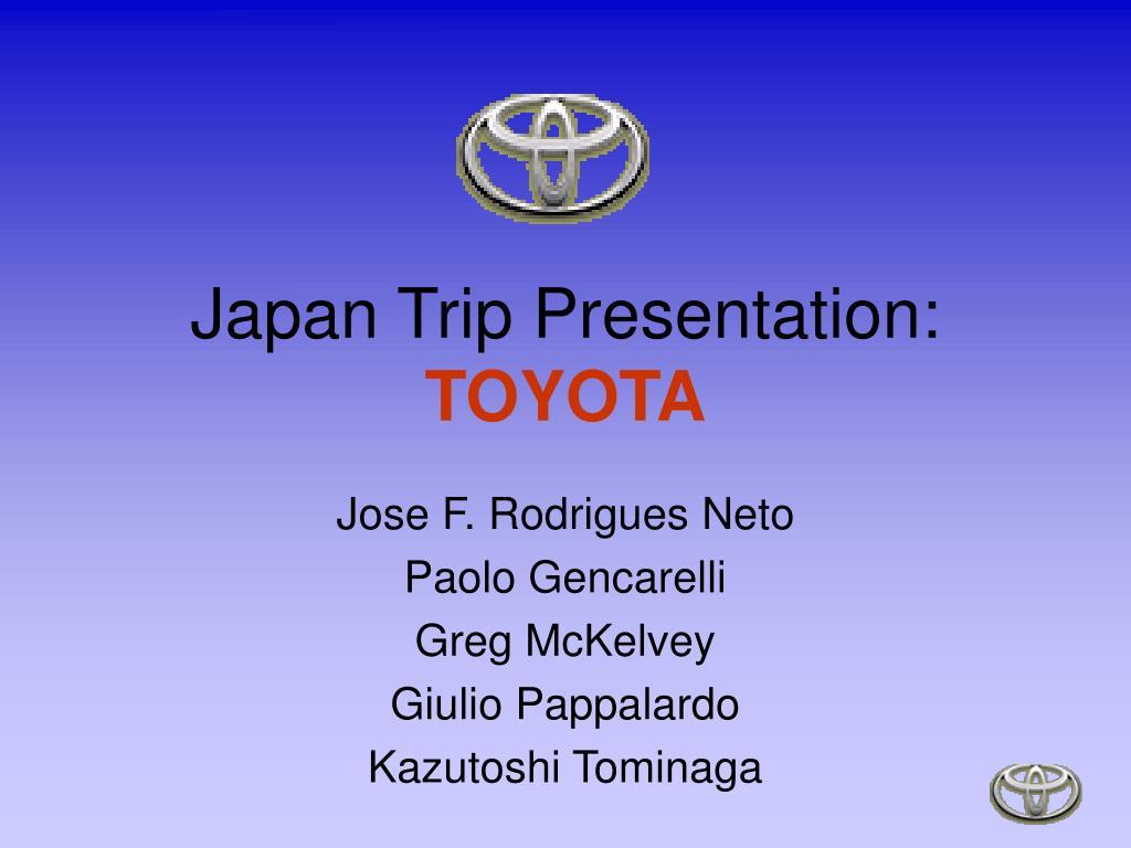 japan trip presentation toyota l.