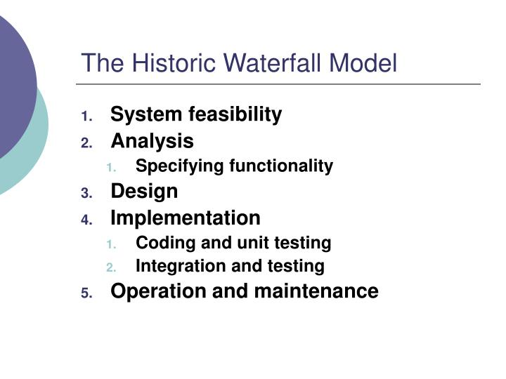 The Historic Waterfall Model