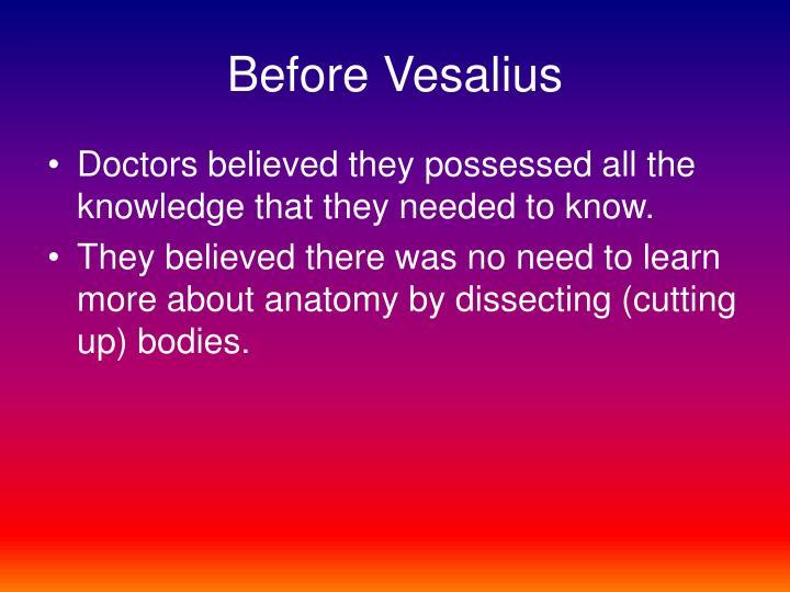 Before Vesalius