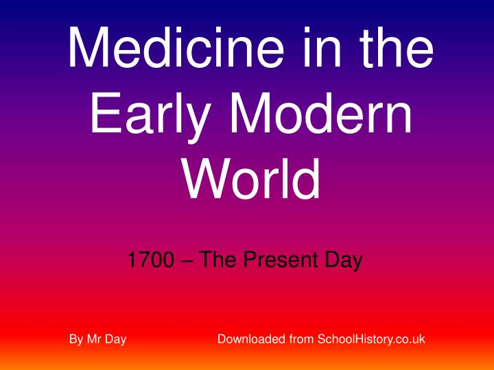 Medicine in the Early Modern World