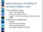 safety measures for lifting moving residents cont