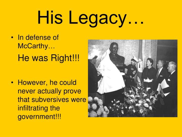 In defense of McCarthy…