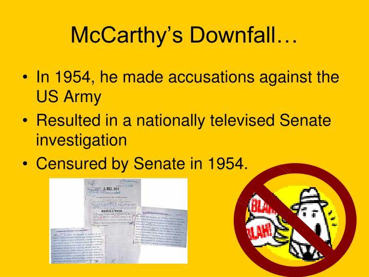 McCarthy's Downfall…