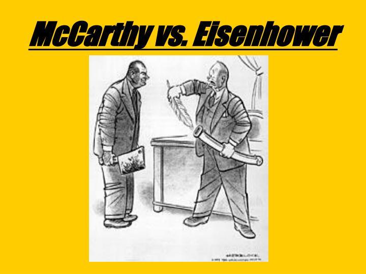 McCarthy vs. Eisenhower