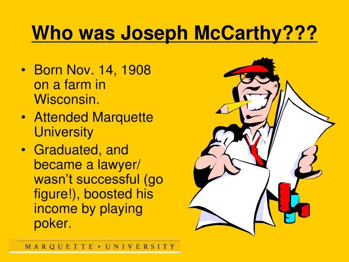 Born Nov. 14, 1908 on a farm in Wisconsin.