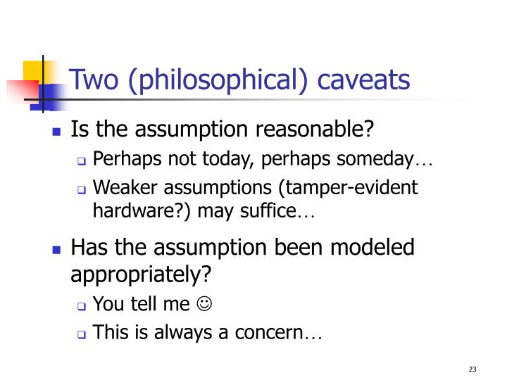 Two (philosophical) caveats