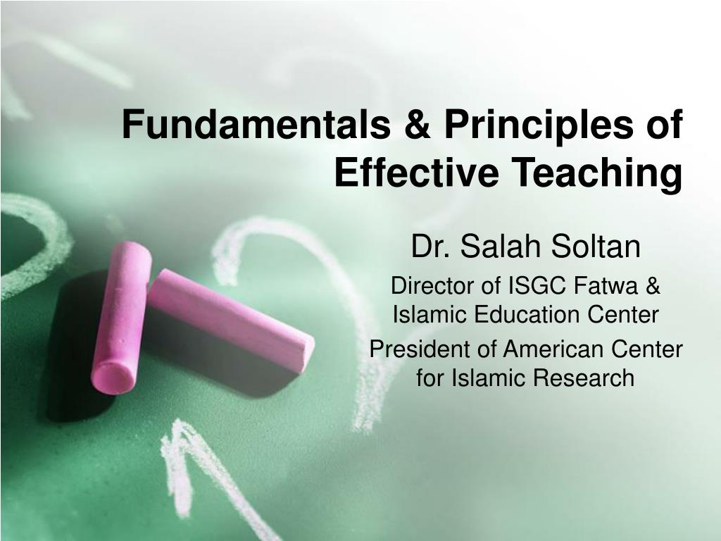 fundamentals principles of effective teaching l.