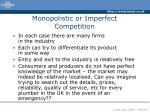 monopolistic or imperfect competition21