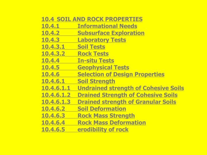 10.4	SOIL AND ROCK PROPERTIES