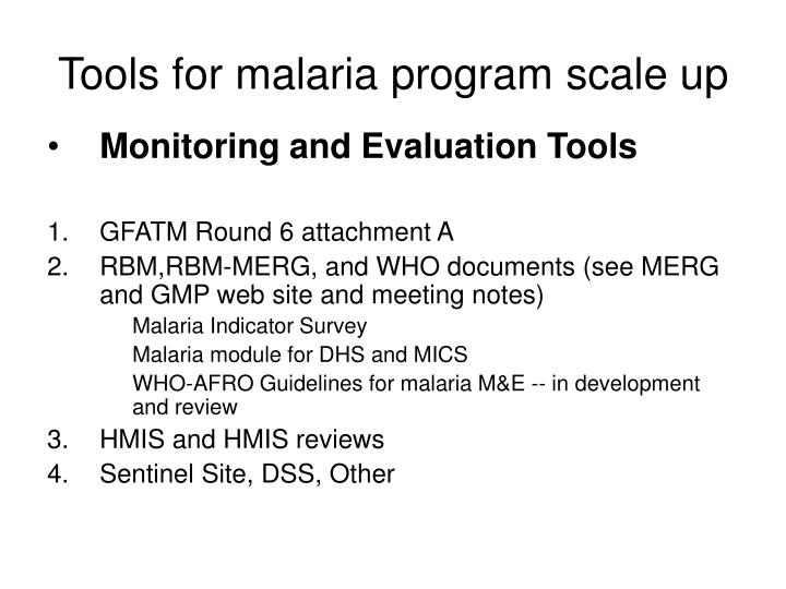Tools for malaria program scale up