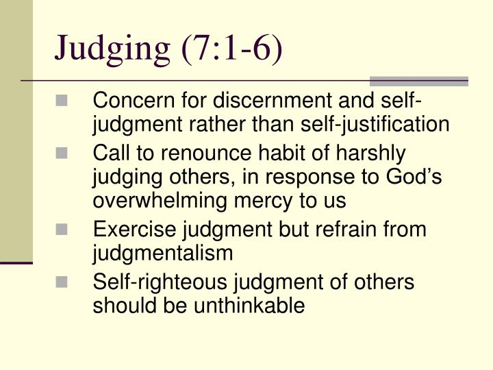 a discussion on righteous judgement 163 quotes have been tagged as judging: steve maraboli: 'how would your life be different ifyou stopped making negative judgmental assumptions about peo.