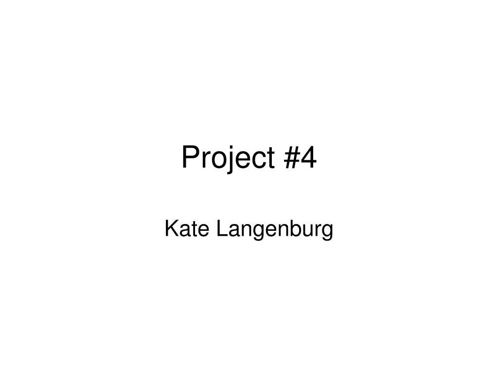 project 4 l.