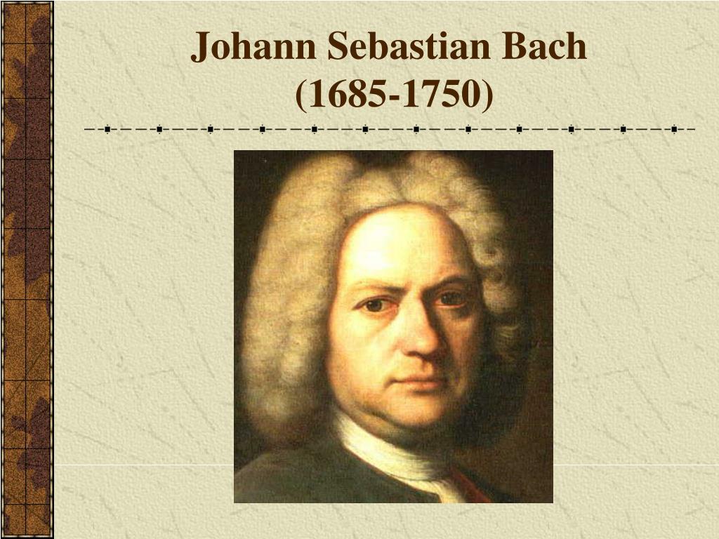 johann sebastian bach 1685 1750 l.