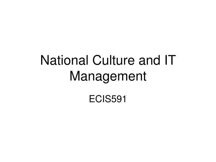 national culture and it management n.