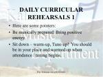 daily curricular rehearsals 1