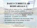 daily curricular rehearsals 2