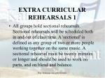 extra curricular rehearsals 1