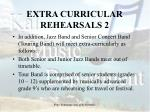 extra curricular rehearsals 2