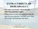 extra curricular rehearsals 3